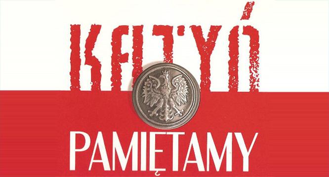 Uczcijmy wspólnie Zbrodnię Katyńską