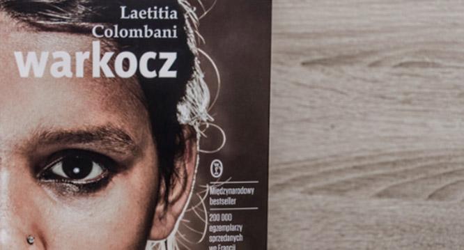 """Laetitia Colombani """"Warkocz"""" – książka warta przeczytania!"""