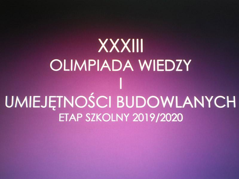 Etap szkolny XXXIII edycji Olimpiady Wiedzy iUmiejętności Budowlanych