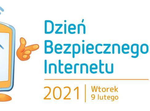 9 luty – Dzień Bezpiecznego Internetu – dbaj oswoje bezpieczne ipozytywne relacje wwirtualnym świecie