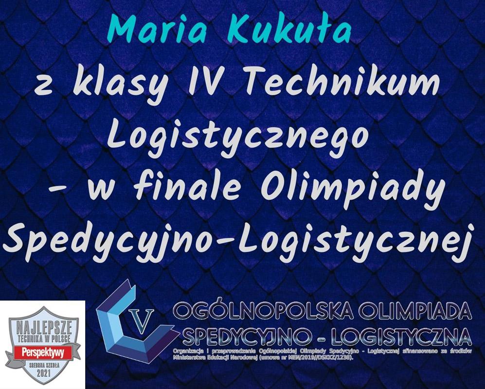 Maria Kukuła wfinale krajowym Ogólnopolskiej Olimpiady Spedycyjno-Logistycznej