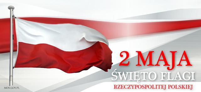2 MAJA – Święto Flagi Rzeczypospolitej Polskiej