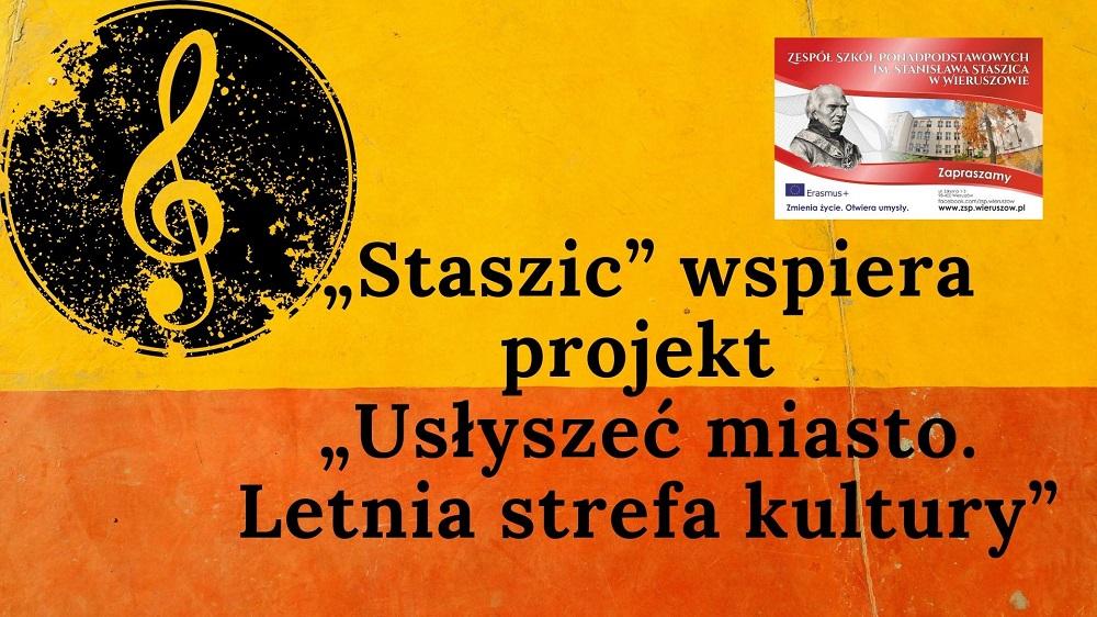 """""""Staszic"""" wspiera projekt """"Usłyszeć miasto. Letnia strefa kultury."""""""