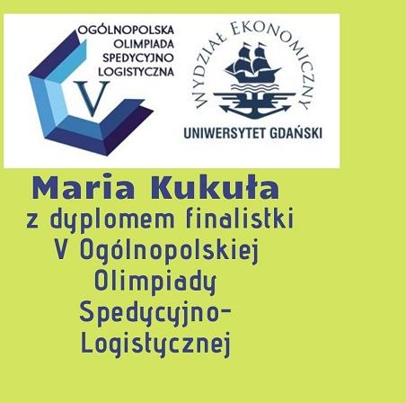 Maria Kukuła finalistką V Ogólnopolskiej Olimpiady Spedycyjno-Logistycznej